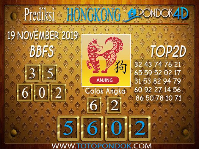 Prediksi Togel HONGKONG PONDOK4D 19 NOVEMBER 2019