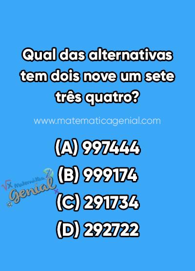 Qual das alternativas tem dois nove um sete três quatro?