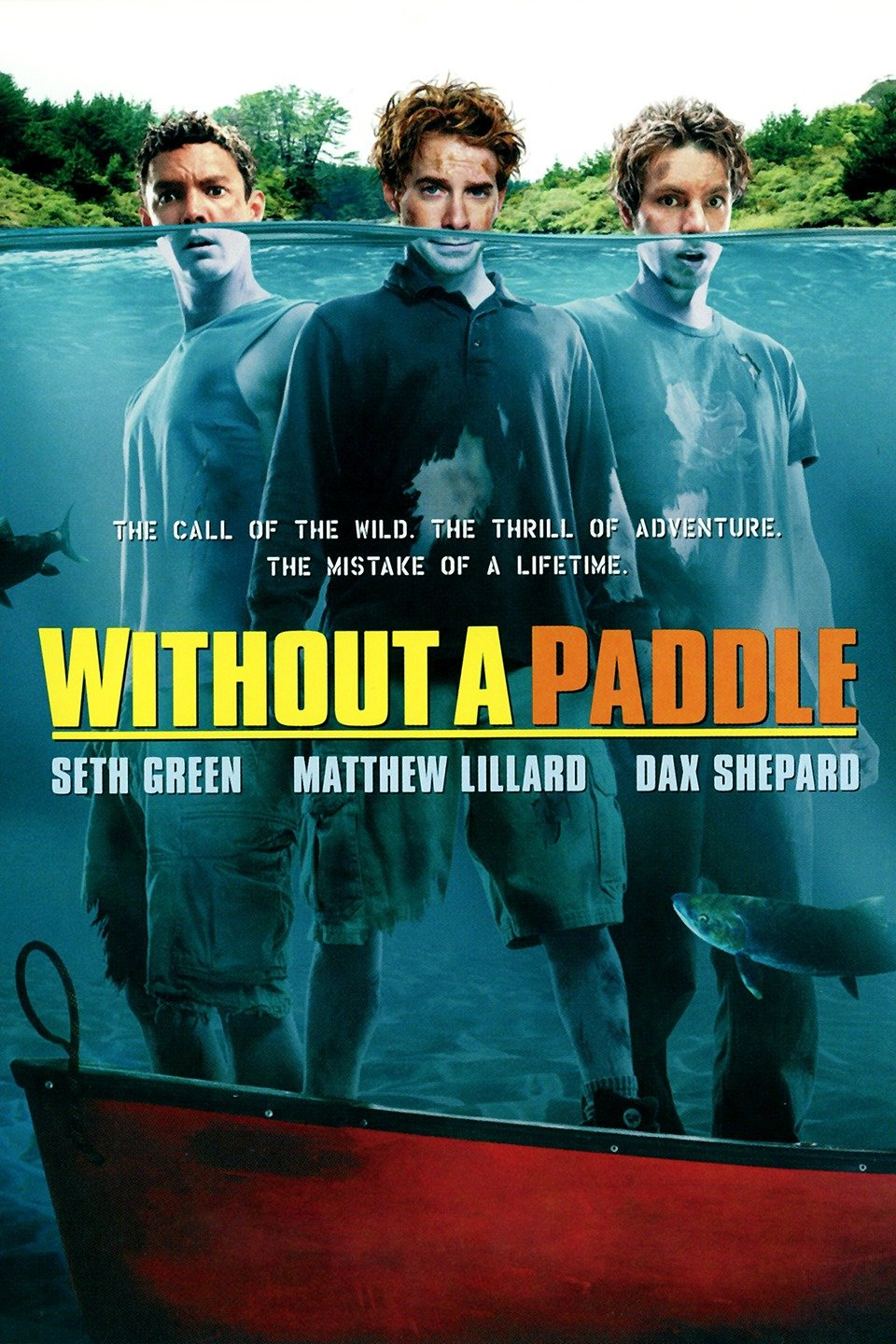 Without A Paddle 2004 Hindi Dubbed Full Movie Watch Online In Hd Print Free Download