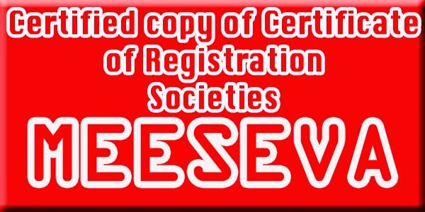 Certified copy of Certificate of Registration Societies Apply Meeseva