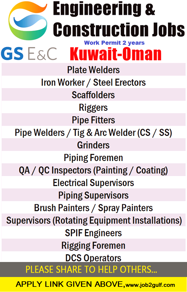 GS ENGINEERING AND CONSTRUCTIONS URGENT RECRUITMENT | Job2Gulf