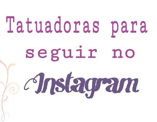 Tatuadoras Para Seguir No Instagram