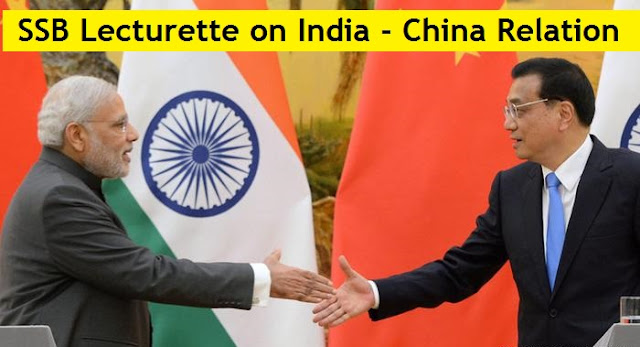 SSB Lecturette on India - China Relation