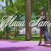 Download Video | Maua Sama - Main Chick |Mp4|[ Official Video]