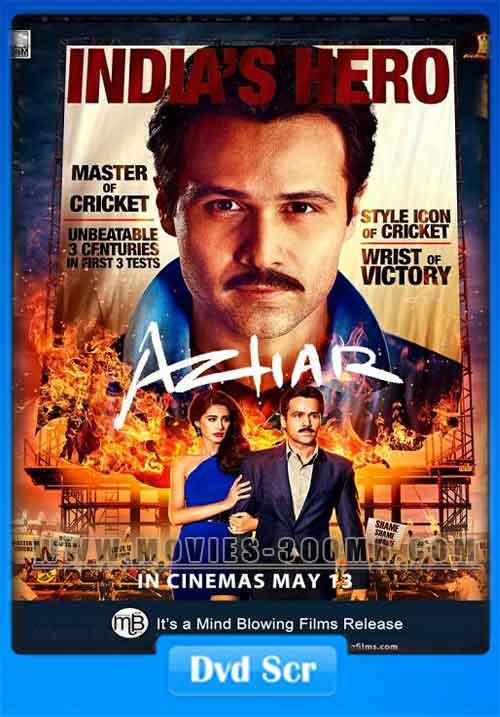 Azhar 2016 Hindi DVDScr 250MB Poster