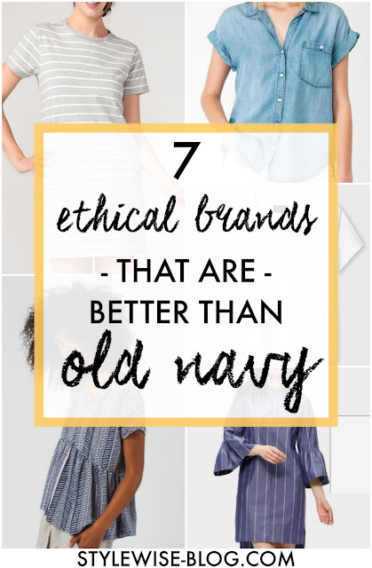 7 ethical brands that are better than old navy stylewise-blog.com