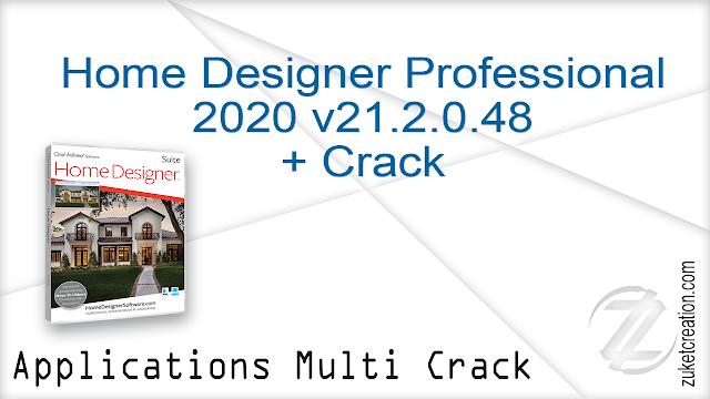 Home Designer Professional 2020 v21.2.0.48 + Crack  |  232 MB