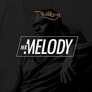 Music ::Philkeyz – Mr. Melody