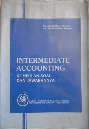 Intermediate Accounting : Kumpulan Soal dan Jawabannya