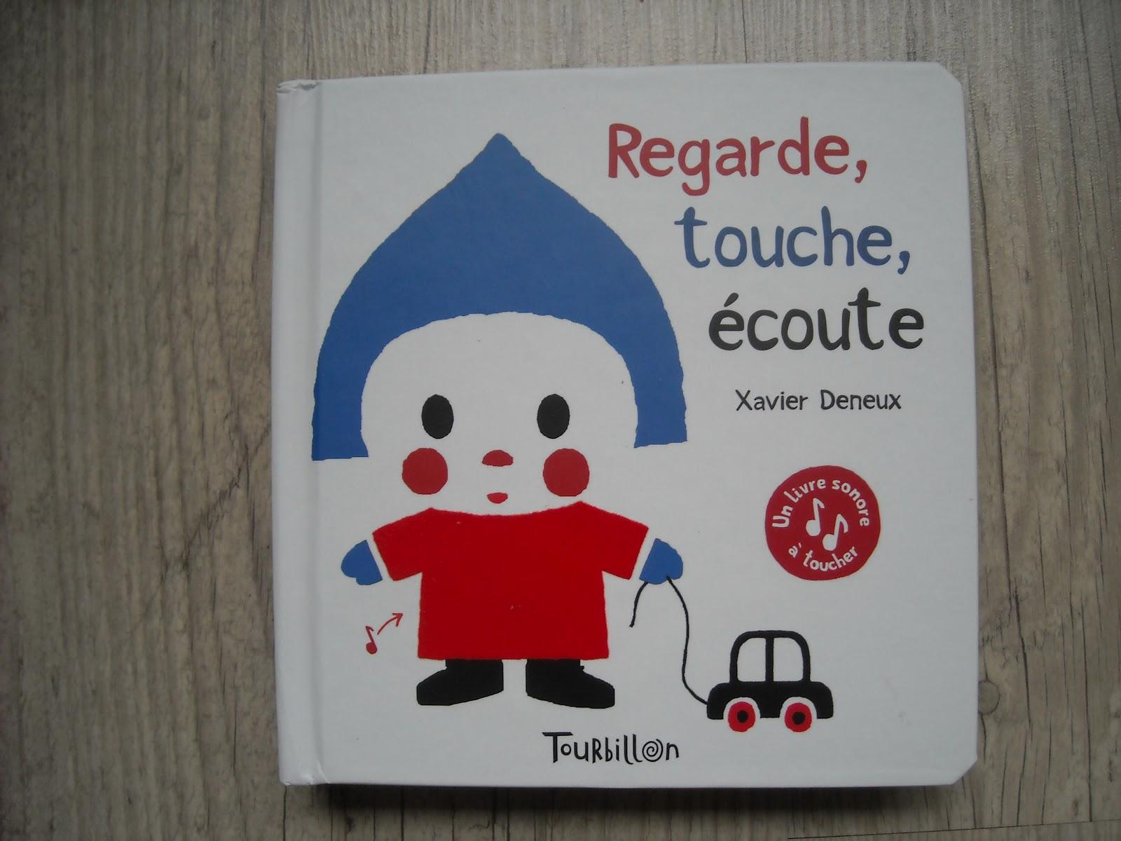 Regarde Touche Ecoute De Xavier Deneux