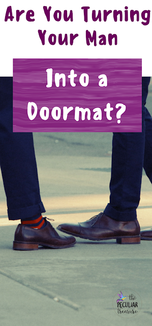 Are you turning your man into a doormat? Read the full post to find out if your methods for gaining equality come at too high of a price. #women #faith #equality