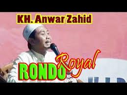 Download Mp3 Pengajian Anwar Zahid (Rondo Royal)Terbaru 2016