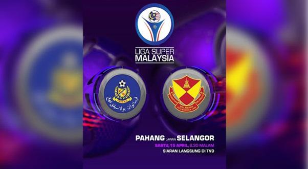 Live Streaming Pahang vs Selangor 15.4.2017 Liga Super
