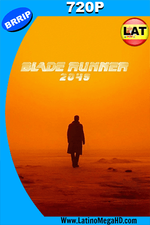Blade Runner 2049 (2017) Latino HD 720p ()