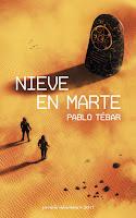 Nieve en Marte de Pablo Tébar [Minotauro]