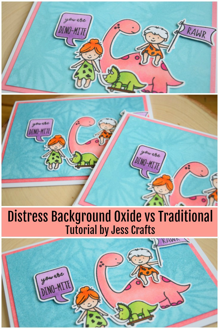 Distress Background Oxide vs Traditional on Dinosaur Card featuring Neat and Tangled Prehistoric by Jess Crafts #neatandtangled #jesscrafts #distressoxide
