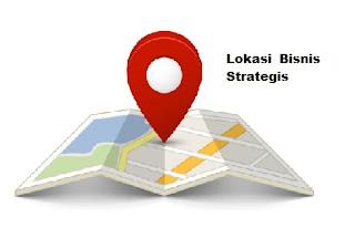 Bisnis, Lokasi Bisnis Strategis