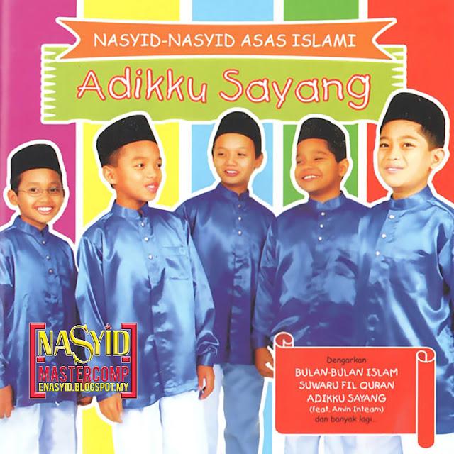 Album | Adikku Sayang - Nasyid Nasyid Asas Islami (2006)