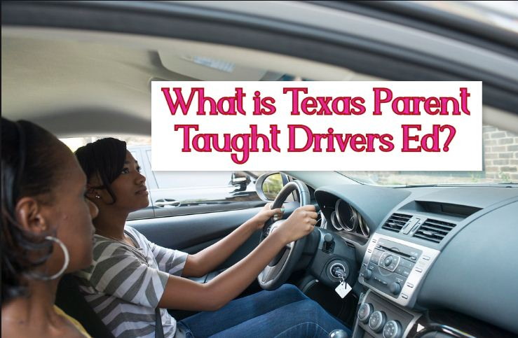 How Much Is Drivers Ed >> Drivers Ed Texas Online What Is Texas Parent Taught