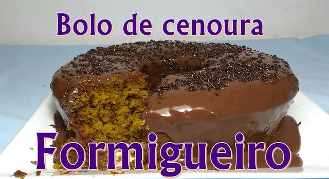 BOLO DE CENOURA FORMIGUEIRO