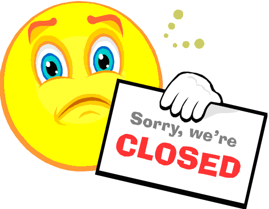Image result for Sorry We're closed