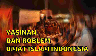 problem yasinan di Indonesia