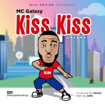 Mc Galaxy – Kiss Kiss (Atuke)