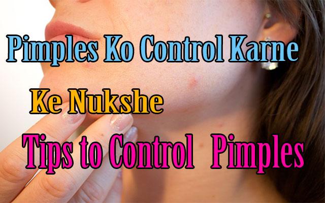 Pimples Ko Control Karne Ke Nukshe