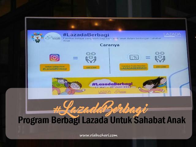 #LazadaBerbagi, Program Berbagi Lazada Untuk Sahabat Anak