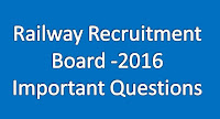 Quest For Railway Recruitment - 2016 :: CBT Test Based Questions