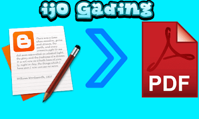 Cara Praktis dan Cepat Menjadikan Postingan Blog ke format Pdf Cara Cepat Menjadikan Postingan Blog ke format Pdf