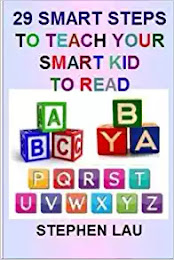 <b>29 Steps to Teach Your Smart Kid to Read</b>