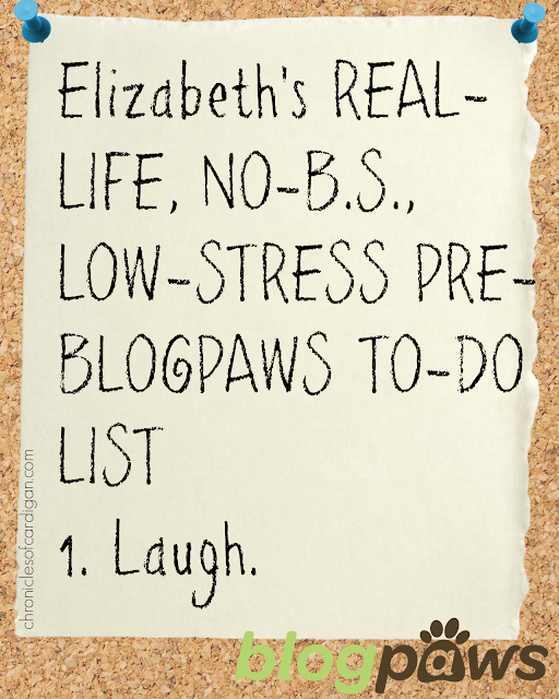How to Trim Your Unrealistic, Pre-Blogging Conference To-Do List so You Don't Hurl #BlogPaws