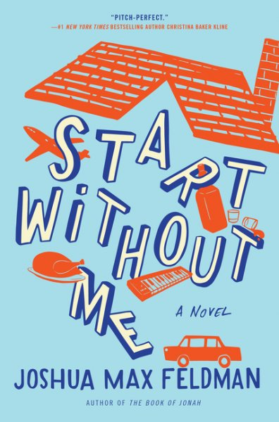 Booknaround Review Start Without Me By Joshua Max Feldman