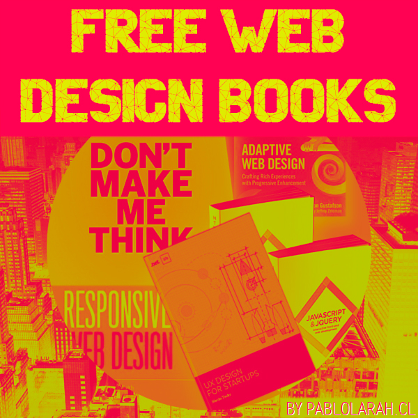 Free Books and some courses about Web Design Pablo Lara H Blog