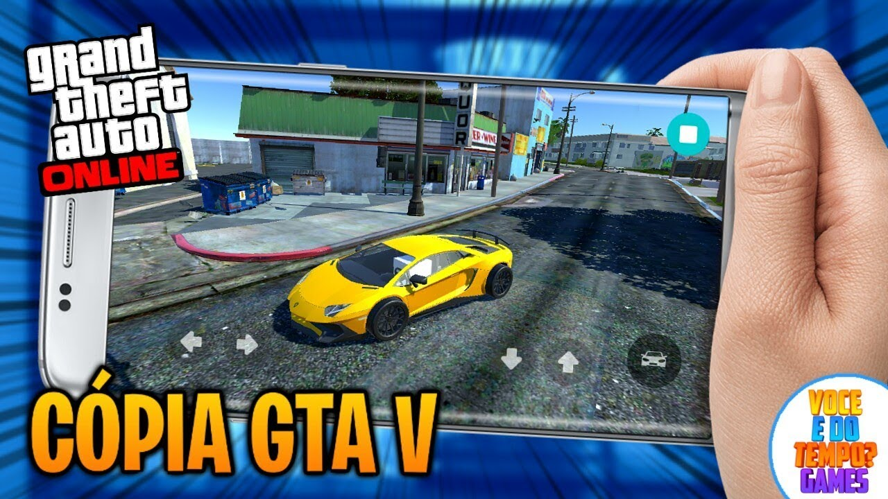 GTA V Para Android Nova Versão - CÓPIA DO GTA 5 - Vc é doTempo