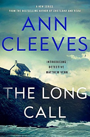 On My Radar: Ann Cleeves' The Long Call ~ Kittling: Books