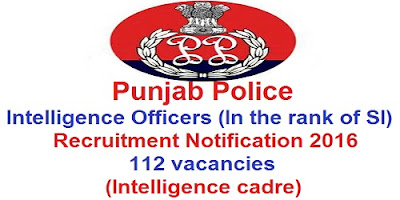 Punjab Police Intelligence Cadre SI Recruitment 2016