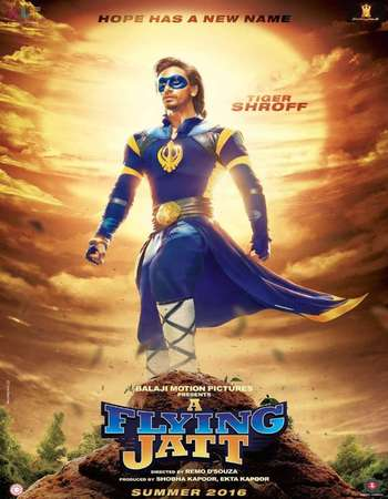 A Flying Jatt 2016 Full Hindi Movie HDRip Download