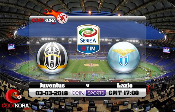 مشاهدة مباراة لاتسيو ويوفنتوس اليوم 3-3-2018 في الدوري الإيطالي