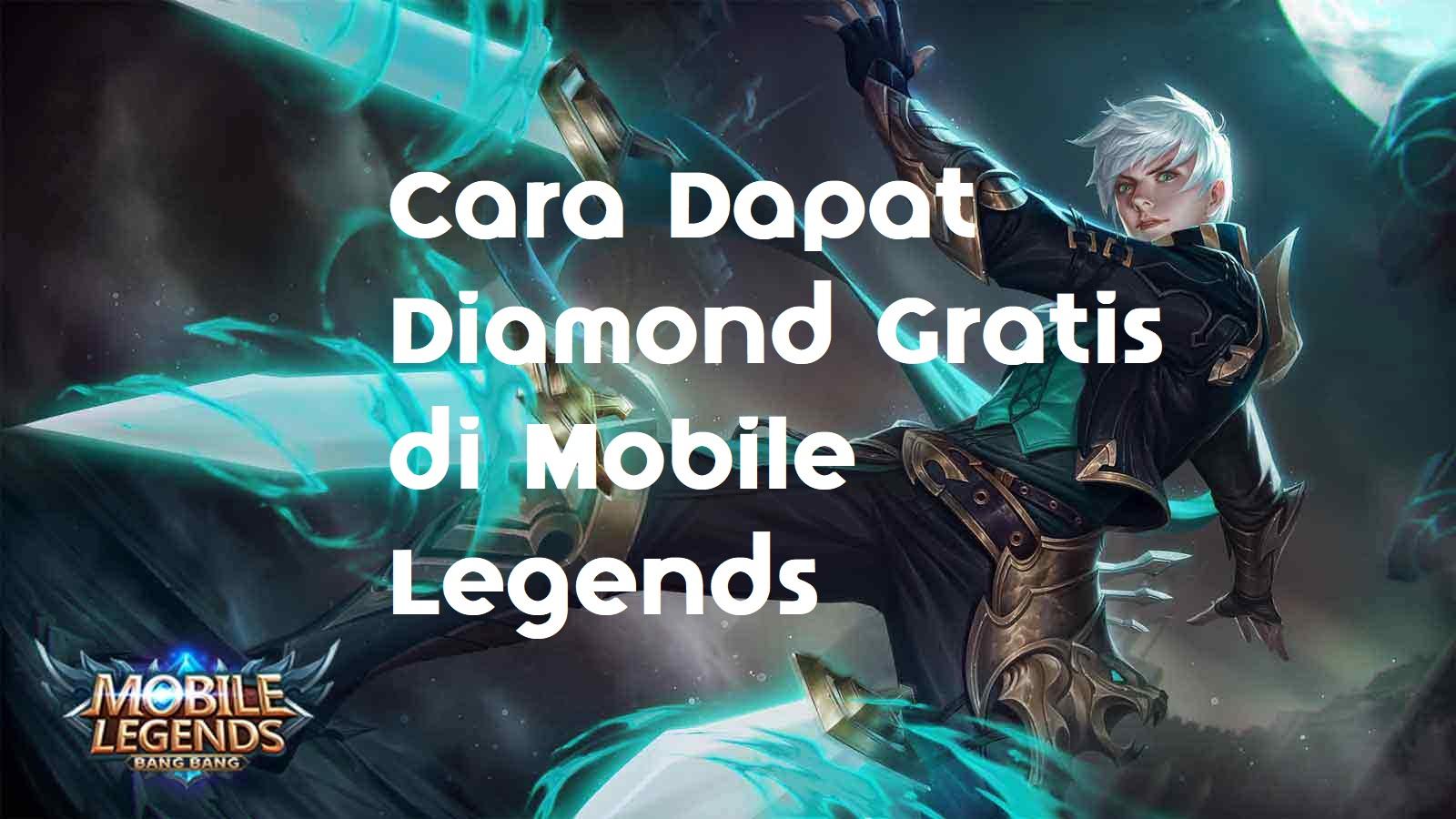 3 Cara Dapat Diamond Gratis Di Mobile Legends Tanpa Cheat Segitekno Skin  Dan Aman