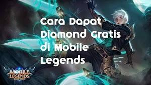 3 Cara Dapat Diamond Gratis di Mobile Legends Tanpa Cheat
