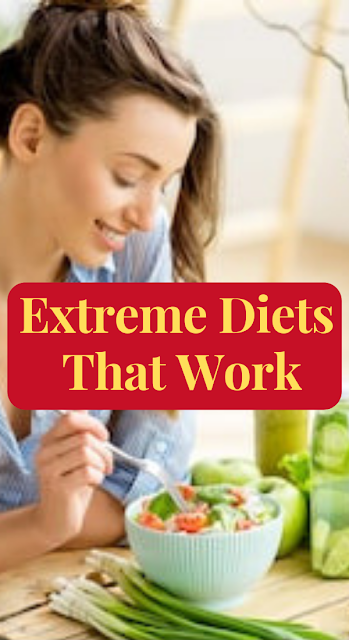 Extreme Diets That Work