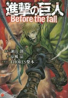 تقرير رواية هجوم العمالقة: قبل السقوط Shingeki no Kyojin: Before the Fall