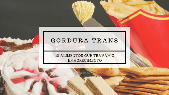 As gorduras trans são as piores inimigas da saúde: Aqui compartilho uma lista de 15 alimentos ricos em gorduras trans que são um verdadeiro freio de mão puxado para perda de peso e um veneno para seu intestino e saúde em geral.