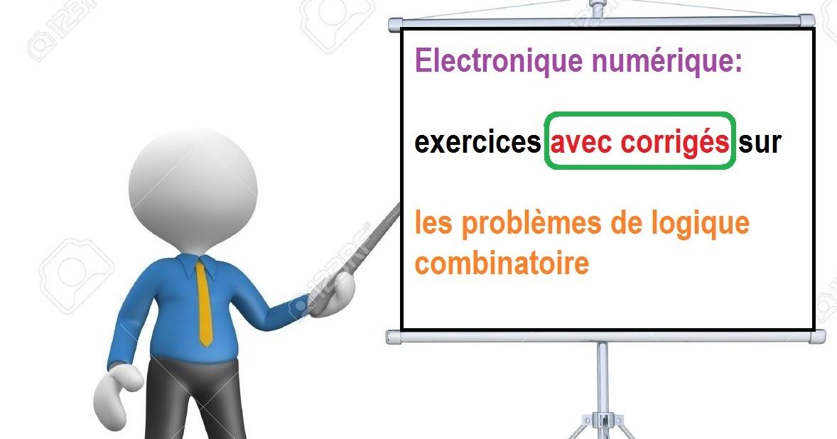 Electronique num rique exercices avec corrig s sur les for Tableau logique combinatoire