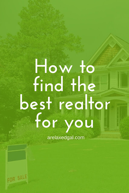 How to Find the Best Realtor for You | @arelaxedgal