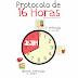 16 HORAS  DE JEJUM!!!!! APRENDA AQUI!!!