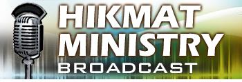 HIKMAT MINISTRY BROADCAST