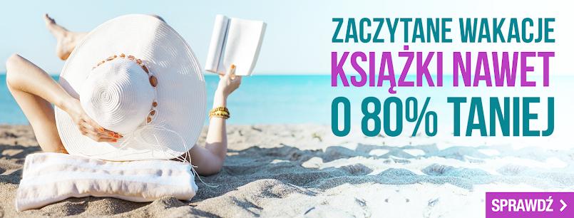 Nie rób wakacji od książek!